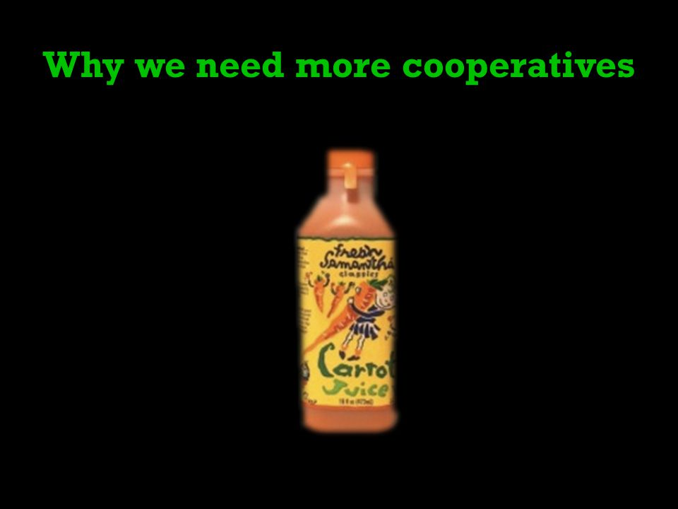 Why we need more cooperatives