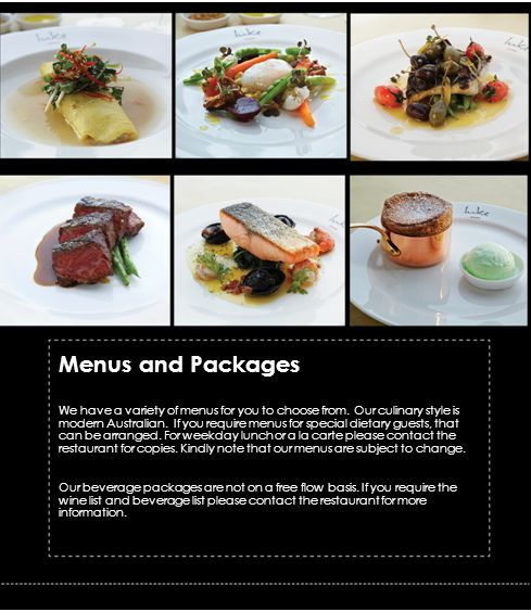 Menus and Packages We have a variety of menus for you to choose from.