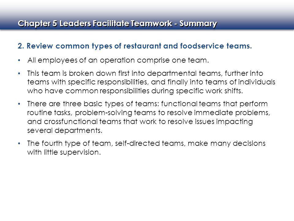 Chapter 5 Leaders Facilitate Teamwork - Summary 2.