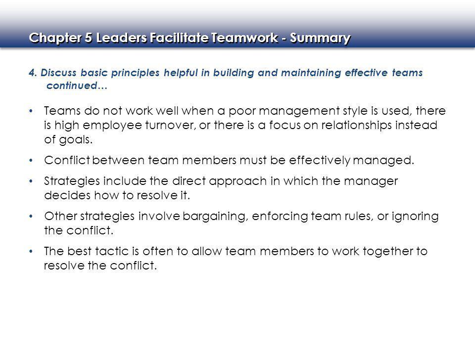 Chapter 5 Leaders Facilitate Teamwork - Summary 4.