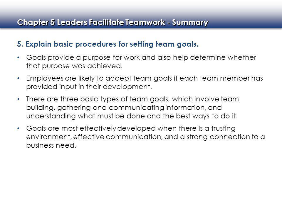 Chapter 5 Leaders Facilitate Teamwork - Summary 5.