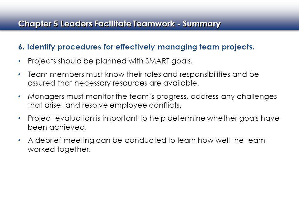 Chapter 5 Leaders Facilitate Teamwork - Summary 6.