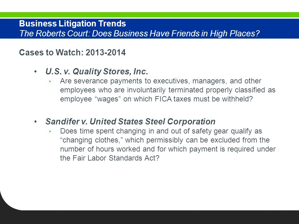 Cases to Watch: 2013-2014 U.S. v. Quality Stores, Inc.