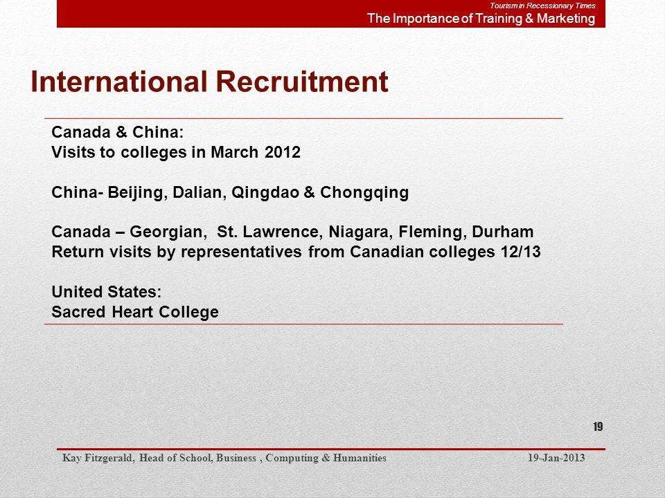 International Recruitment Canada & China: Visits to colleges in March 2012 China- Beijing, Dalian, Qingdao & Chongqing Canada – Georgian, St.