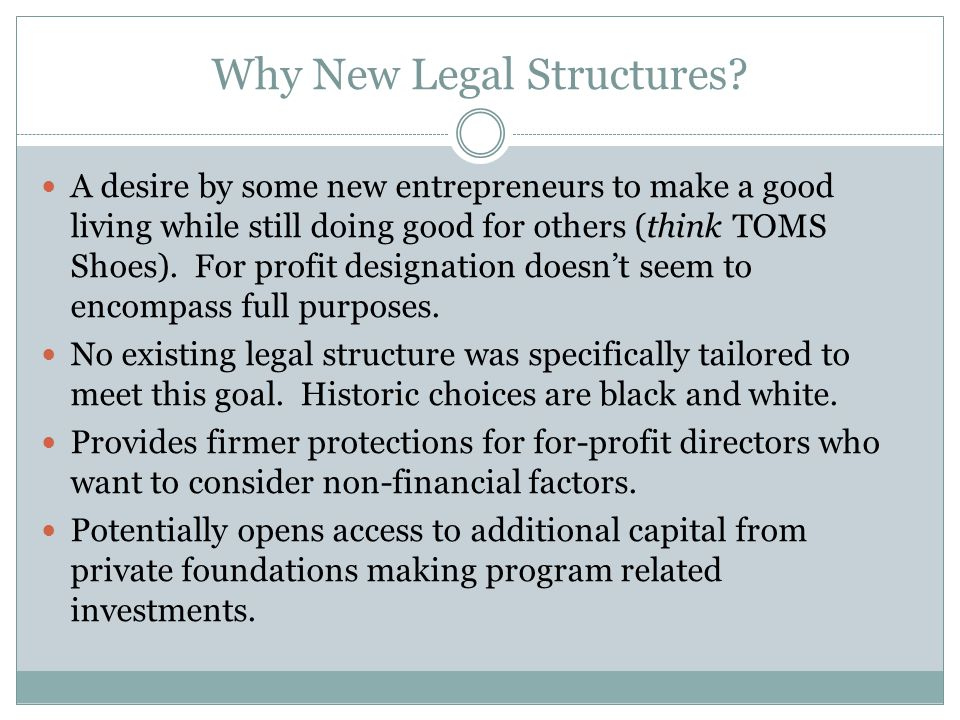 Why New Legal Structures.
