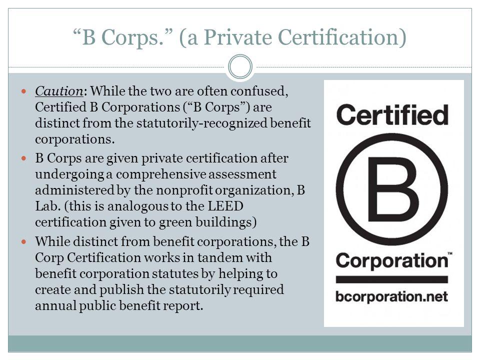 B Corps.