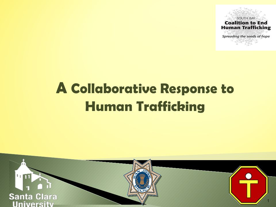 1 A Collaborative Response to Human Trafficking