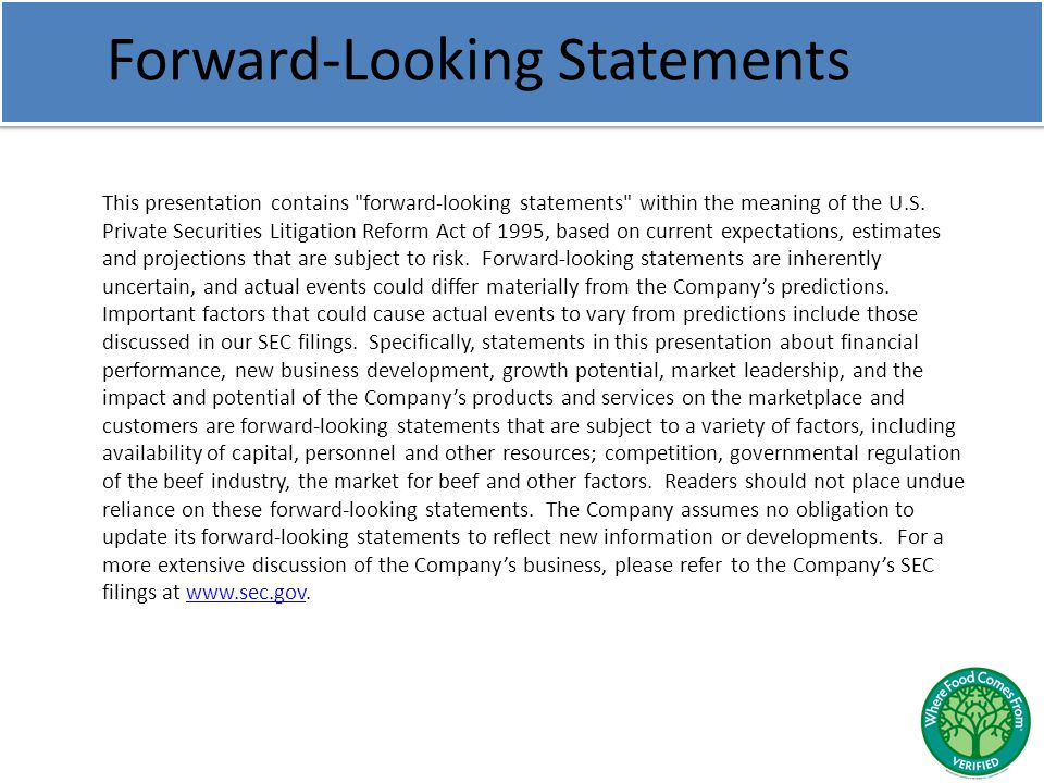 Forward-Looking Statements This presentation contains forward-looking statements within the meaning of the U.S.