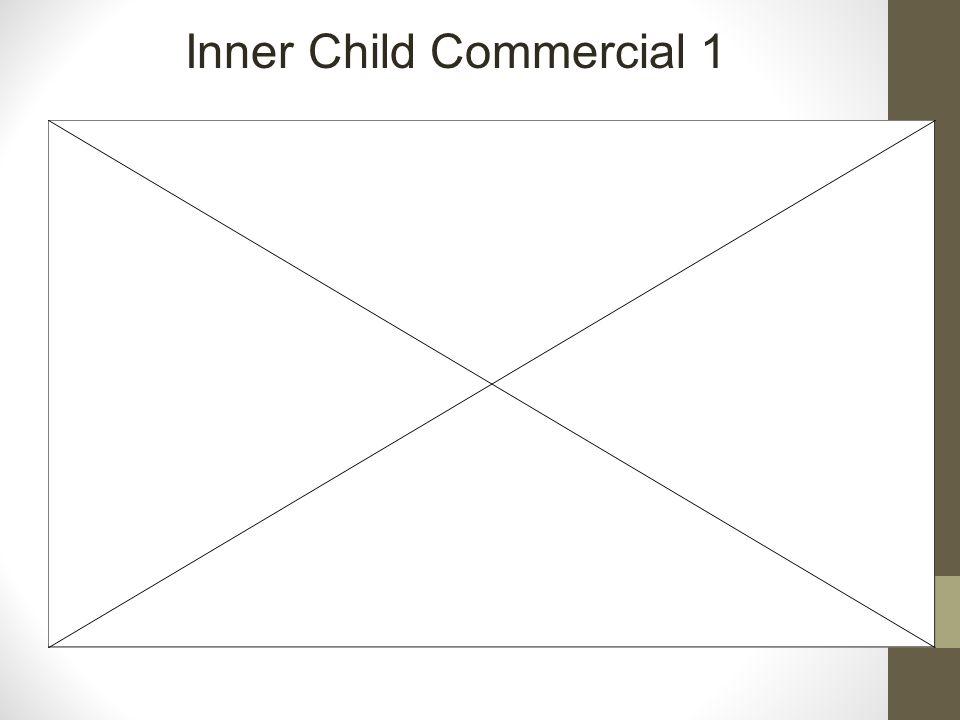 Inner Child Commercial 1