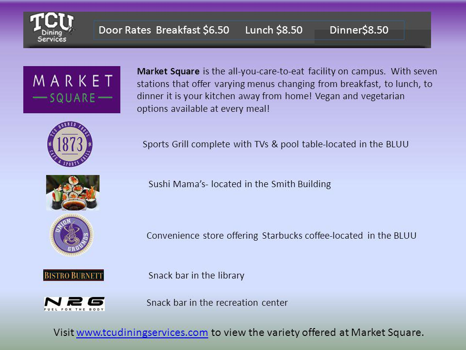 Market Square is the all-you-care-to-eat facility on campus. With seven stations that offer varying menus changing from breakfast, to lunch, to dinner
