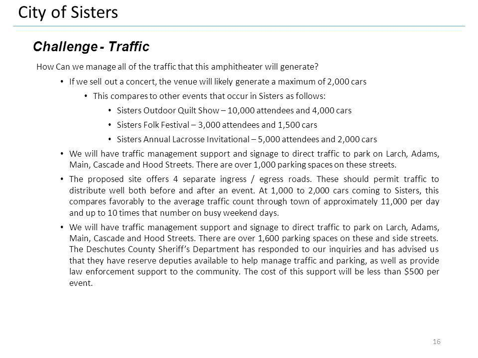 City of Sisters Challenge - Traffic How Can we manage all of the traffic that this amphitheater will generate.