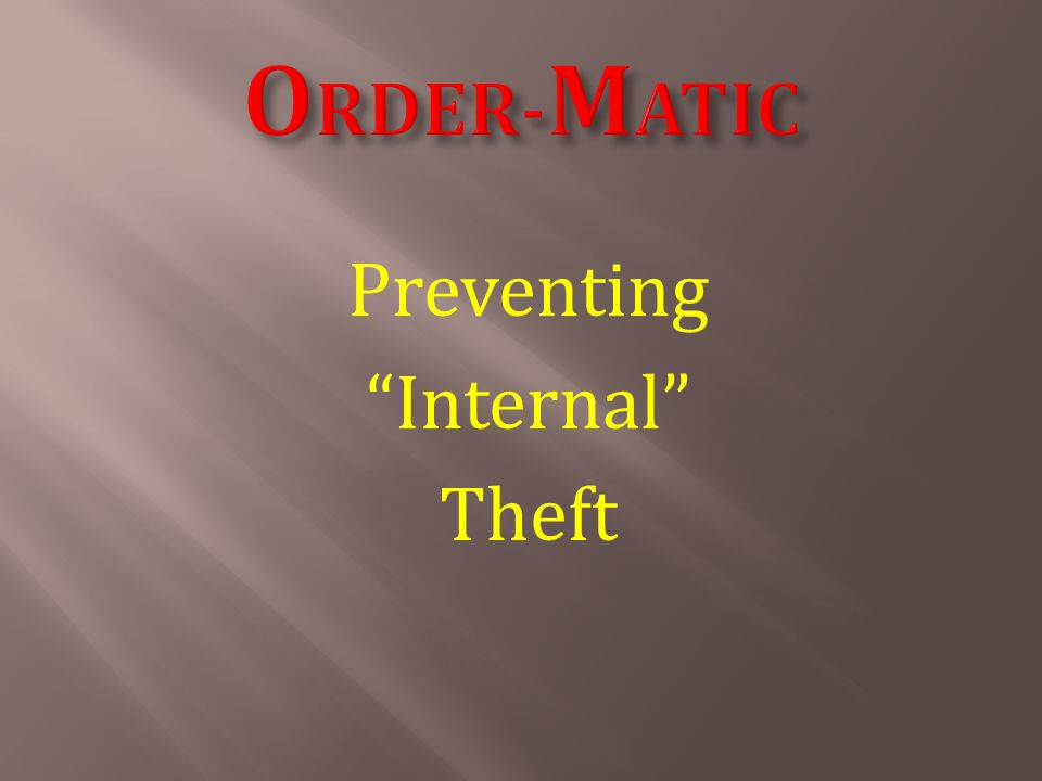 Internal Theft