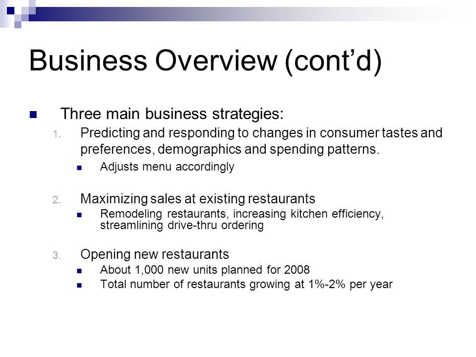 Business Overview (contd) Three main business strategies: 1.