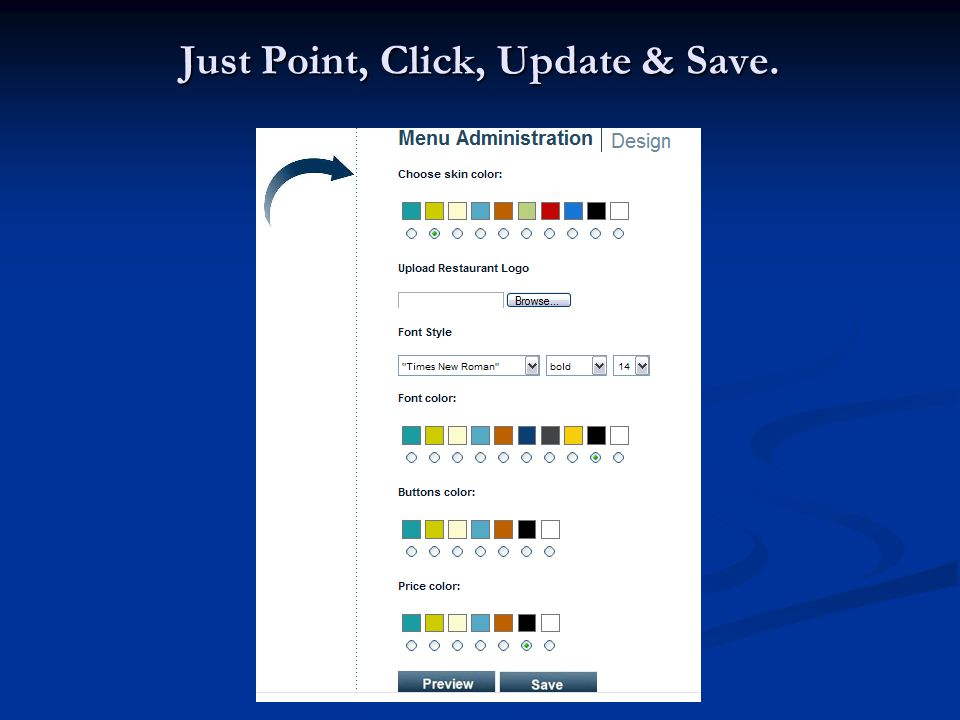 Just Point, Click, Update & Save.