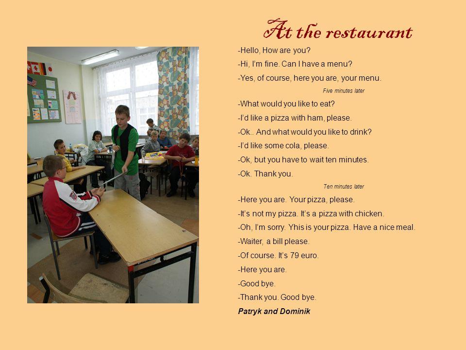At the restaurant Prezentacja pt.At the restaurant została przygotowana przez nauczycielkę j.