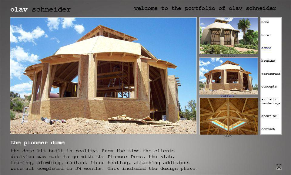 olav schneider welcome to the portfolio of olav schneider click here for previous current click here for next previous next the pioneer dome the dome kit built in reality.