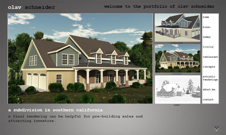 olav schneider welcome to the portfolio of olav schneider click here for previous current click here for next previous next a subdivision in southern california a final rendering can be helpful for pre-building sales and attracting investors.