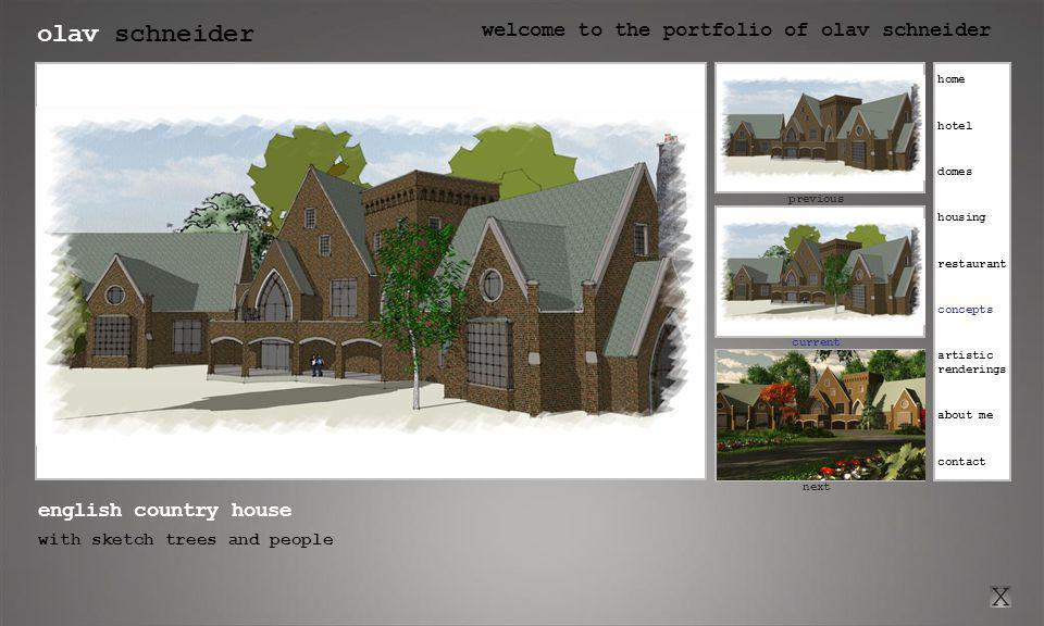 olav schneider welcome to the portfolio of olav schneider click here for previous current click here for next previous next english country house with sketch trees and people home hotel housing restaurant concepts artistic renderings about me contact domes