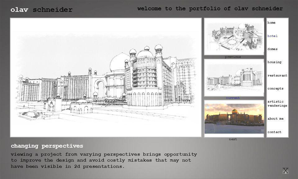 olav schneider welcome to the portfolio of olav schneider click here for previous current click here for next previous next changing perspectives viewing a project from varying perspectives brings opportunity to improve the design and avoid costly mistakes that may not have been visible in 2d presentations.