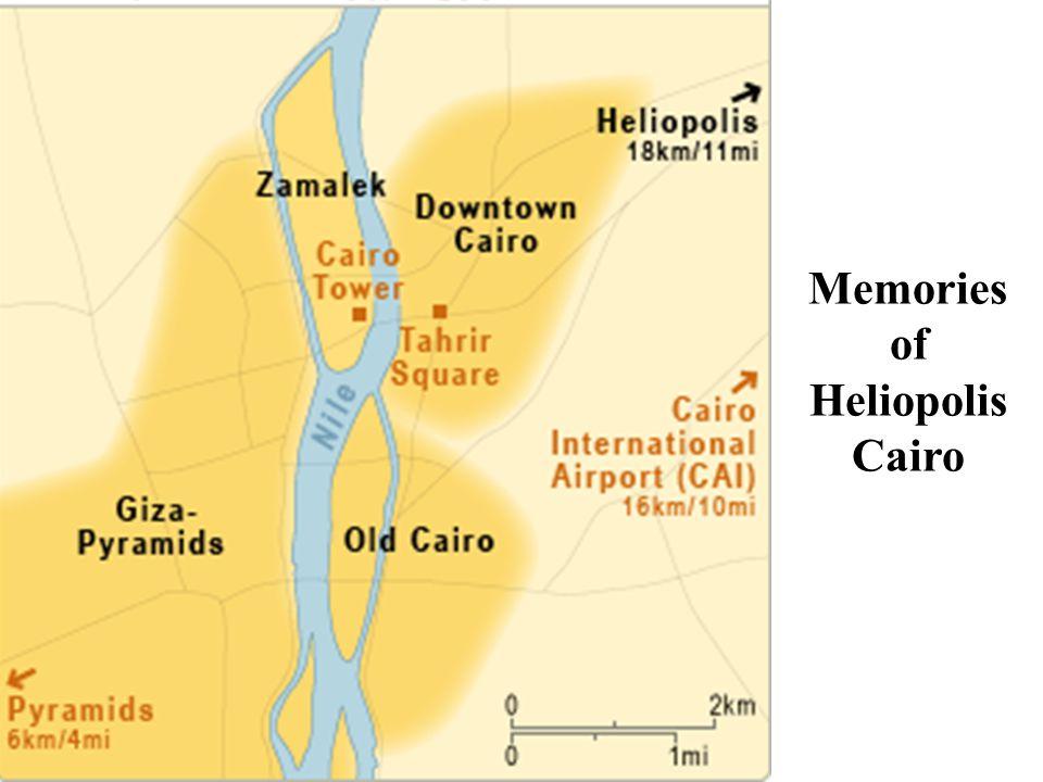 Memories of Heliopolis Cairo