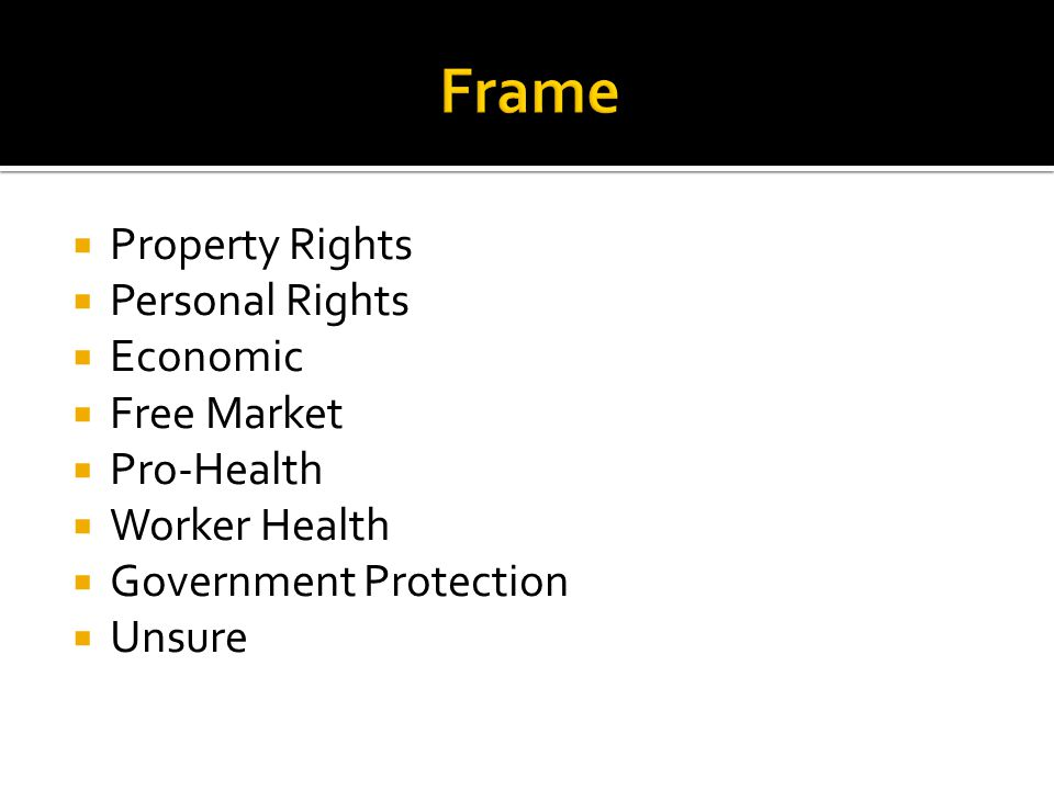 Property Rights Personal Rights Economic Free Market Pro-Health Worker Health Government Protection Unsure