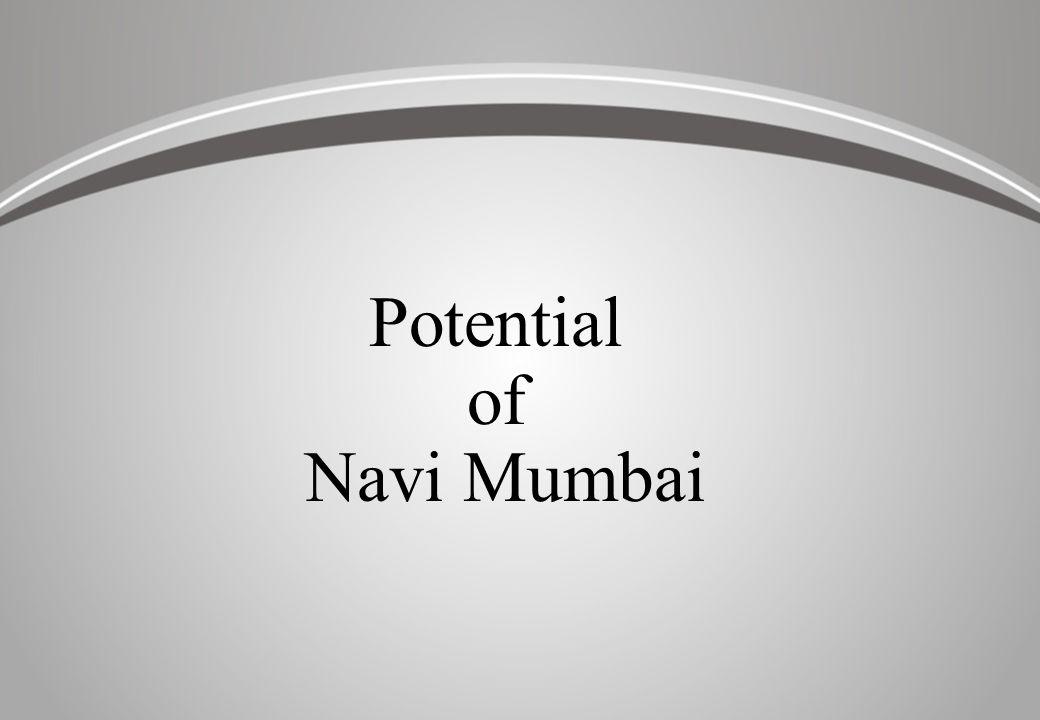 Potential of Navi Mumbai