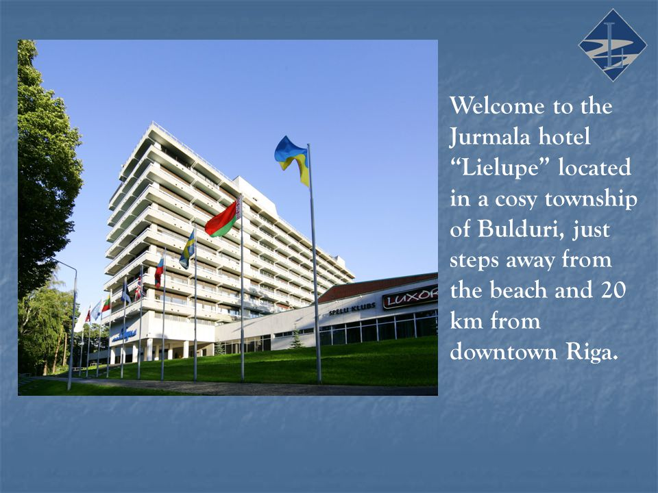 Welcome to the Jurmala hotel Lielupe located in a cosy township of Bulduri, just steps away from the beach and 20 km from downtown Riga.