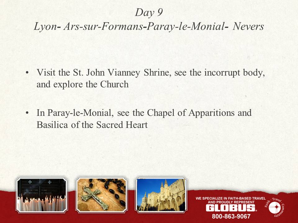 Day 9 Lyon- Ars-sur-Formans-Paray-le-Monial- Nevers Visit the St.