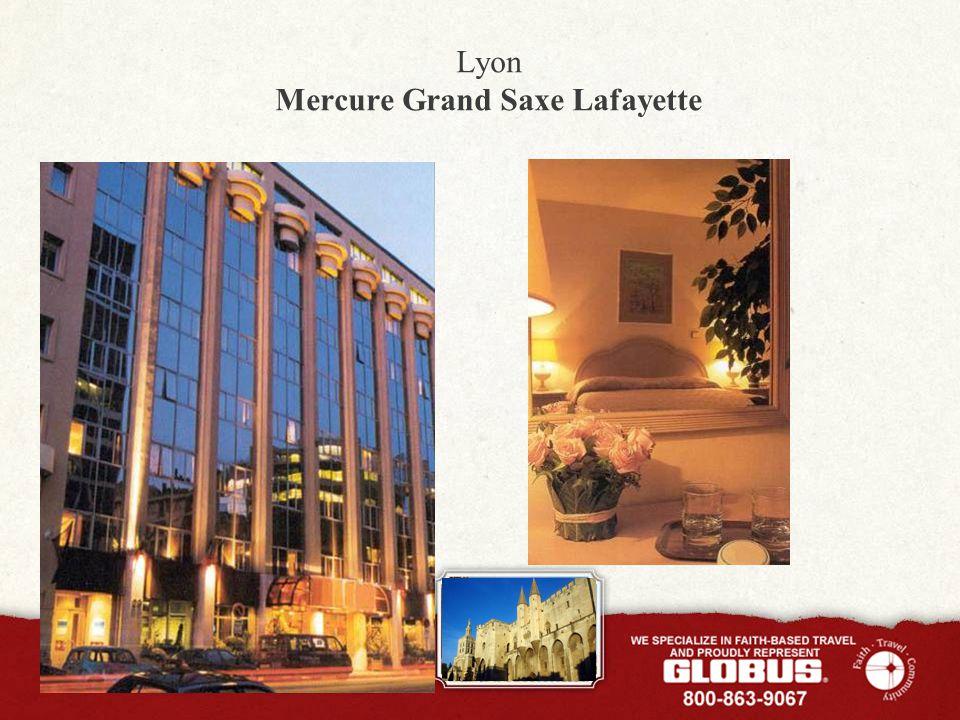 Lyon Mercure Grand Saxe Lafayette