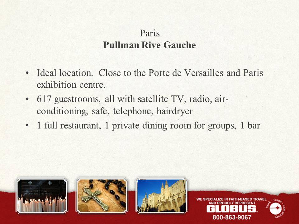 Paris Pullman Rive Gauche Ideal location.