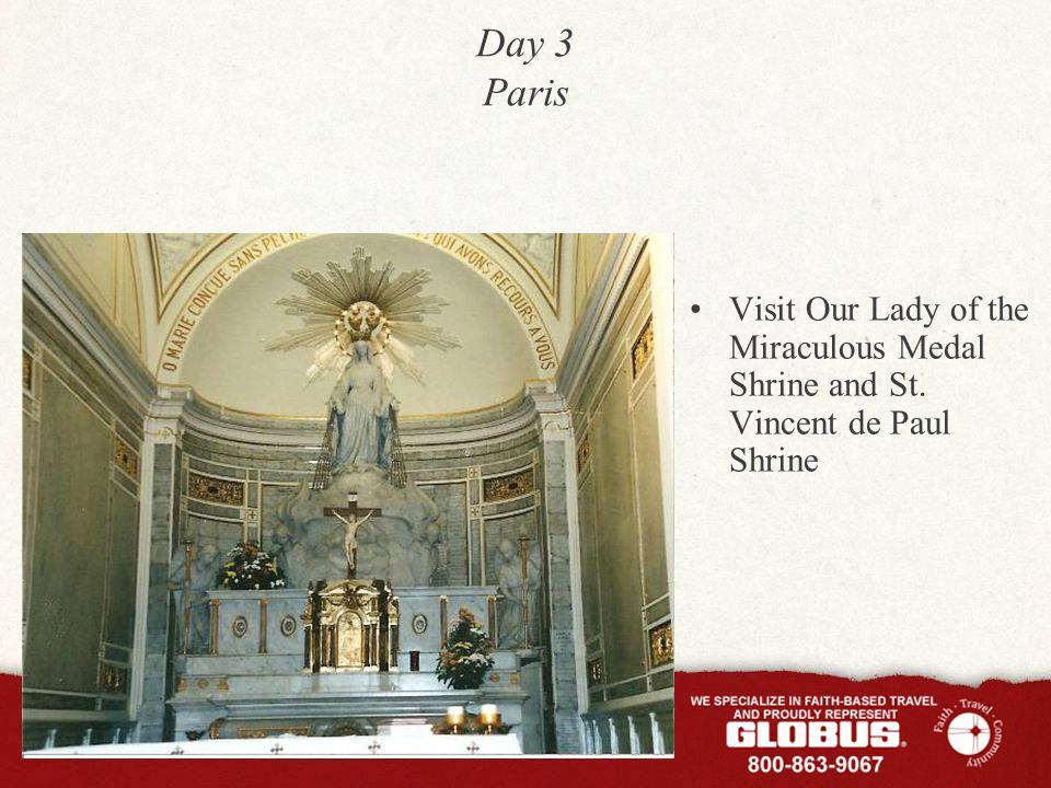 Day 3 Paris Visit Our Lady of the Miraculous Medal Shrine and St. Vincent de Paul Shrine