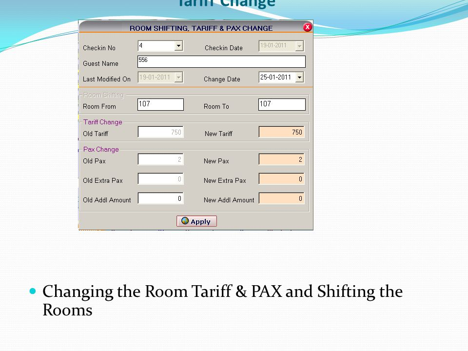 Tariff Change Changing the Room Tariff & PAX and Shifting the Rooms