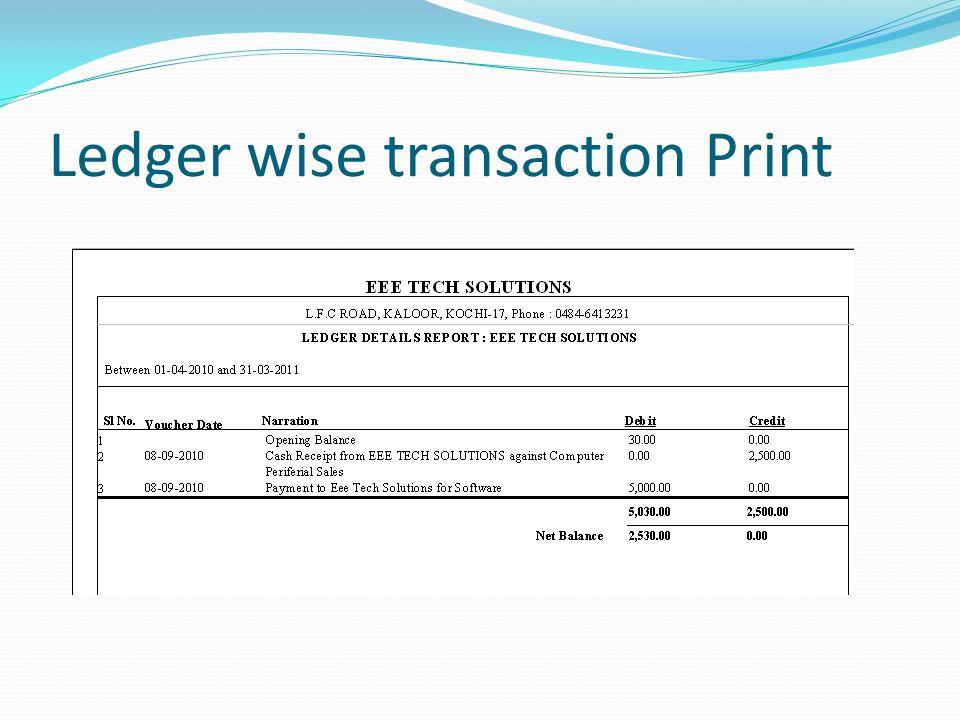 Ledger wise transaction Print