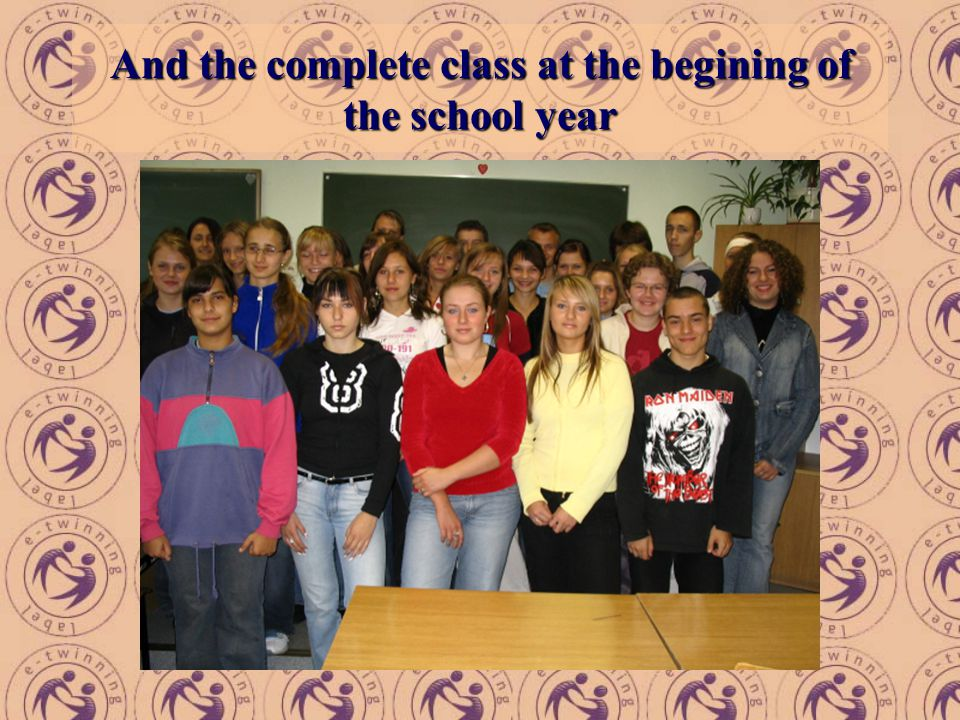 And the complete class at the begining of the school year