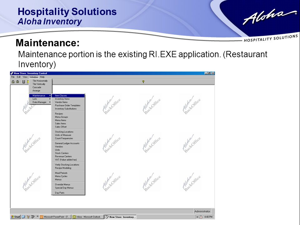 Hospitality Solutions Aloha Inventory Maintenance: Maintenance portion is the existing RI.EXE application.