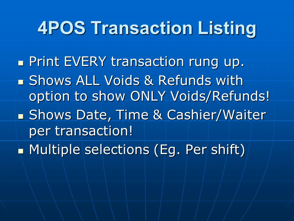 Print EVERY transaction rung up.Print EVERY transaction rung up.
