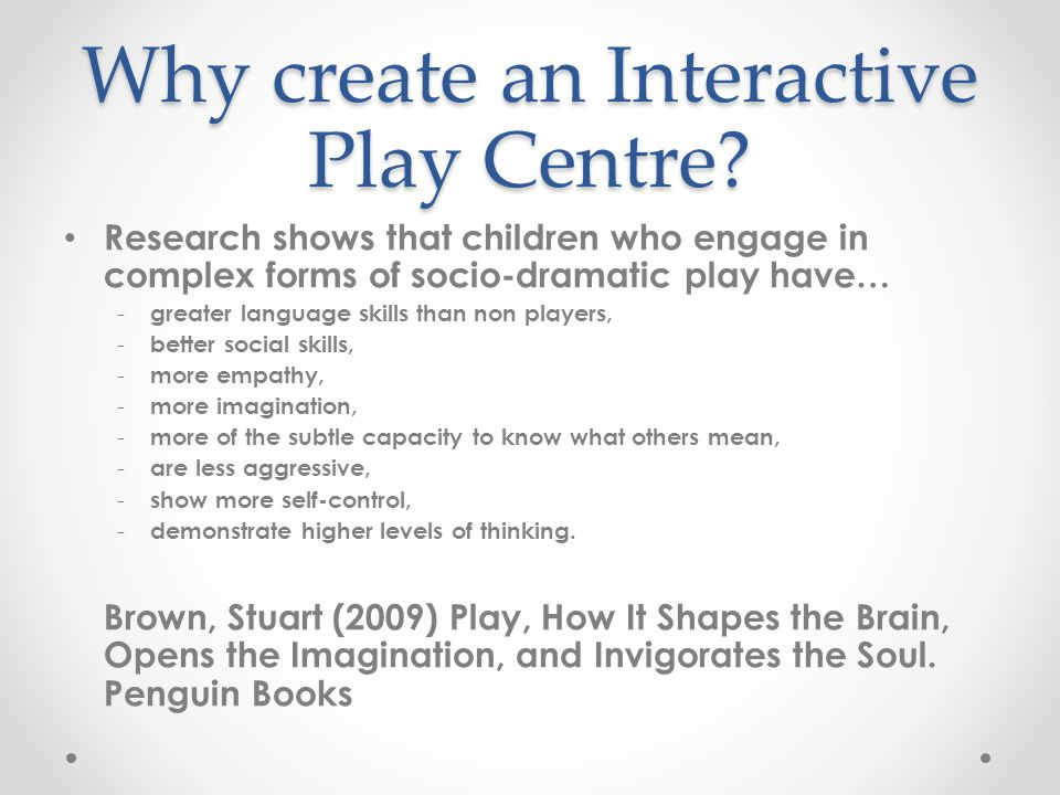 Why create an Interactive Play Centre.