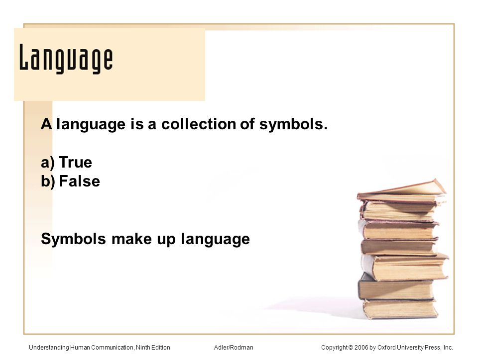 A language is a collection of symbols.