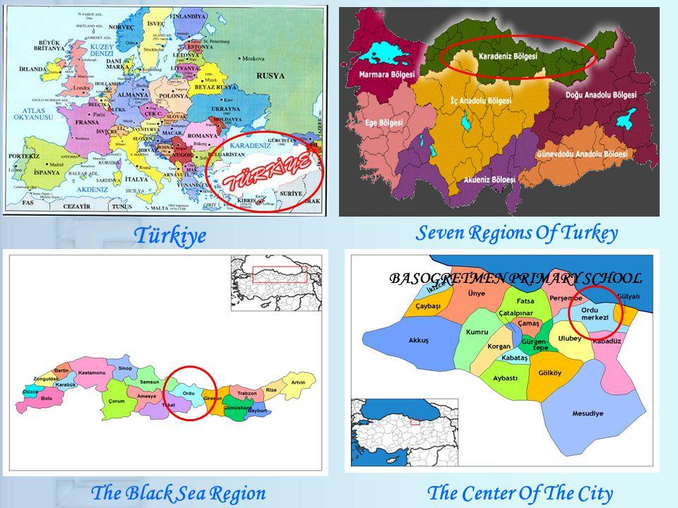 Türkiye Seven Regions Of Turkey The Black Sea RegionThe Center Of The City BASOGRETMEN PRIMARY SCHOOL