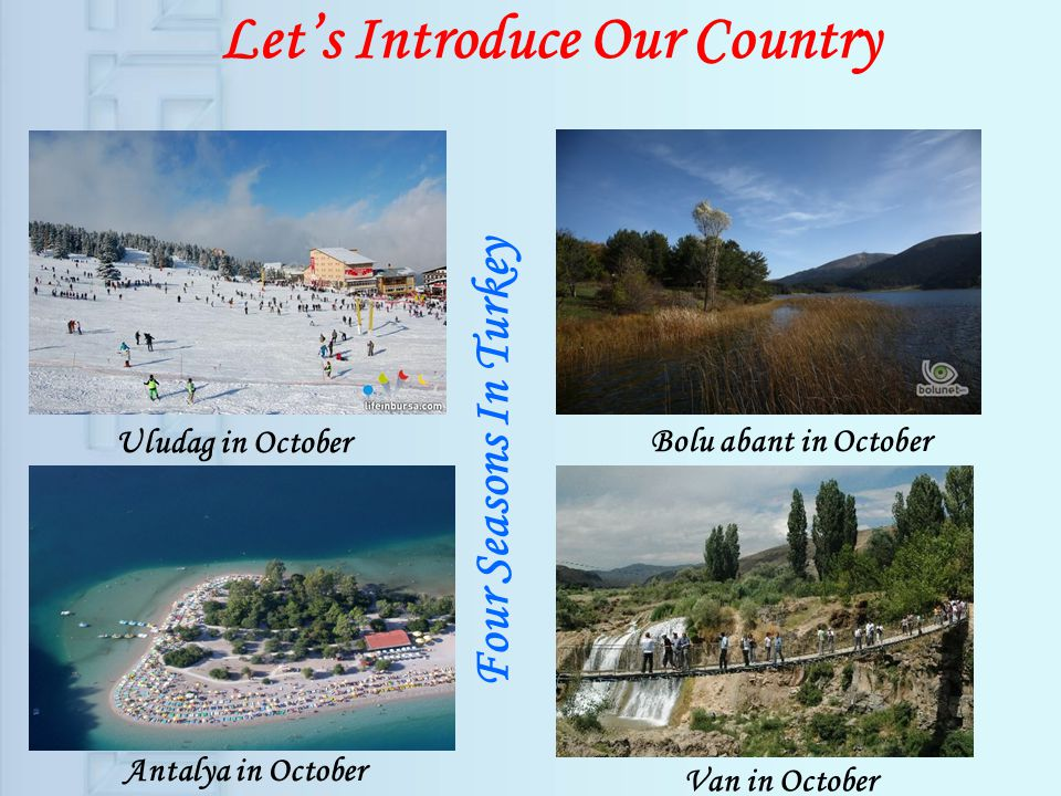 Uludag in October Bolu abant in October Antalya in October Van in October Four Seasons In Turkey Lets Introduce Our Country
