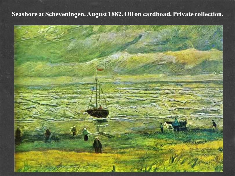 Beach with Figures and Sea with a Ship.August 1882.