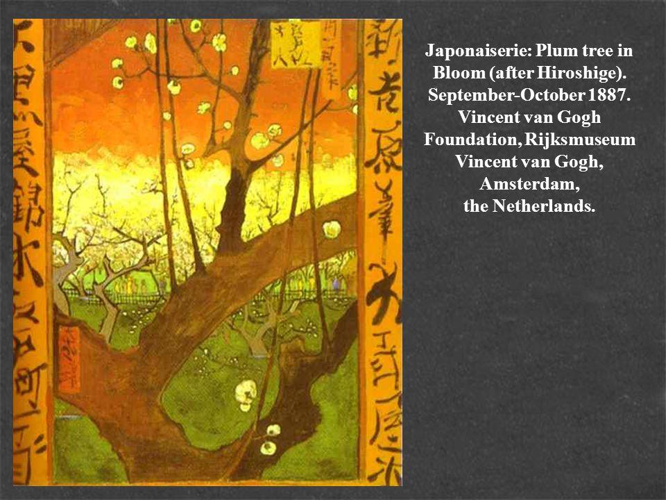 Japonaiserie: Plum tree in Bloom (after Hiroshige). September-October 1887. Vincent van Gogh Foundation, Rijksmuseum Vincent van Gogh, Amsterdam, the