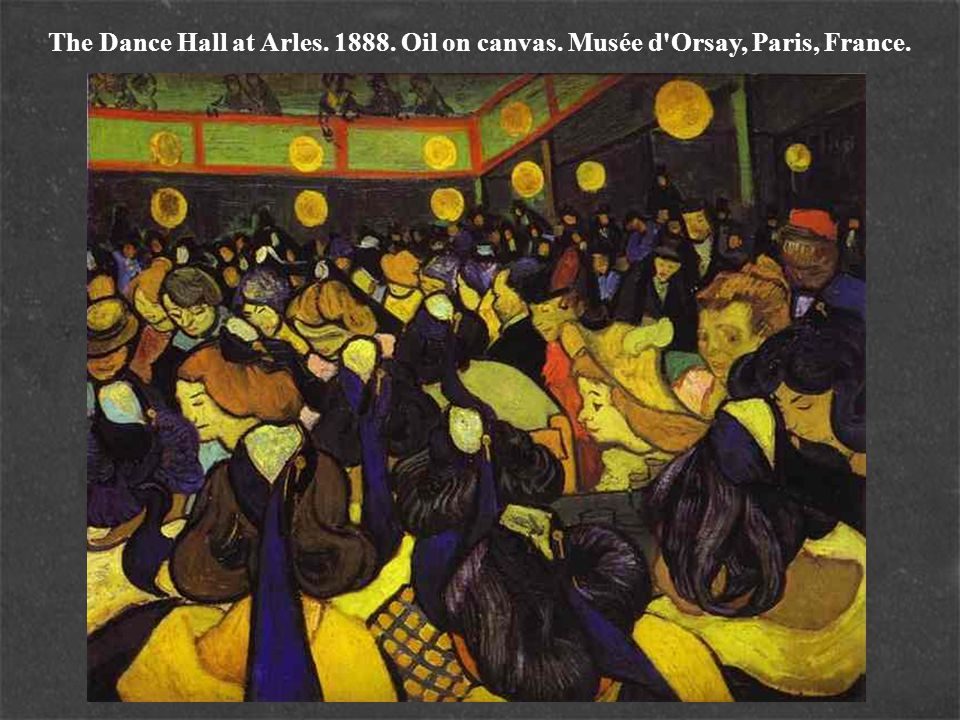 The Dance Hall at Arles. 1888. Oil on canvas. Musée d'Orsay, Paris, France.