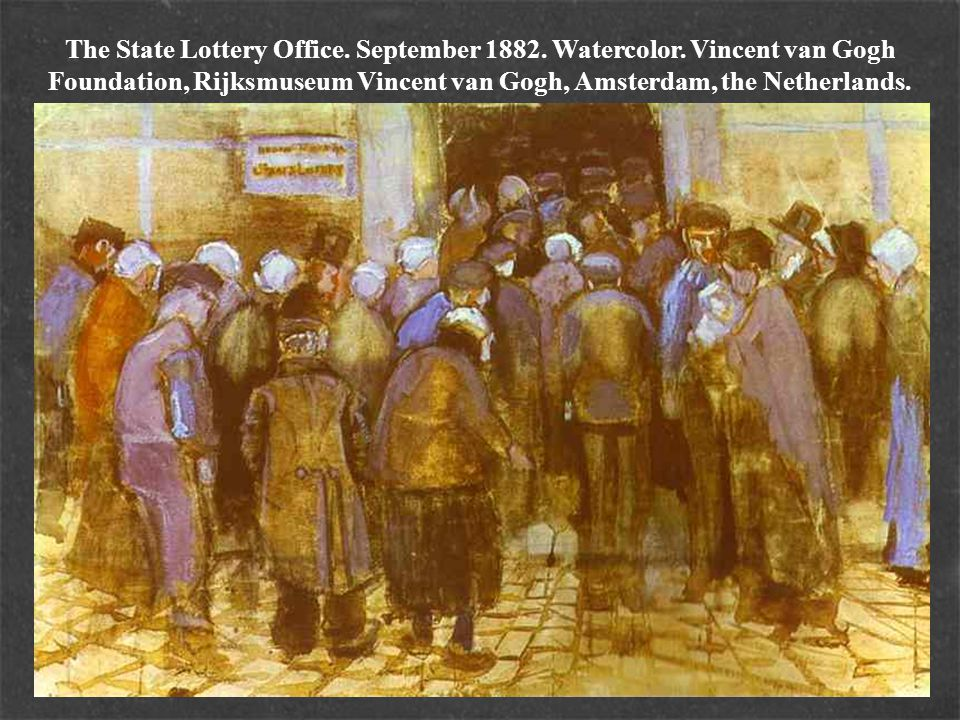 The State Lottery Office. September 1882. Watercolor. Vincent van Gogh Foundation, Rijksmuseum Vincent van Gogh, Amsterdam, the Netherlands.