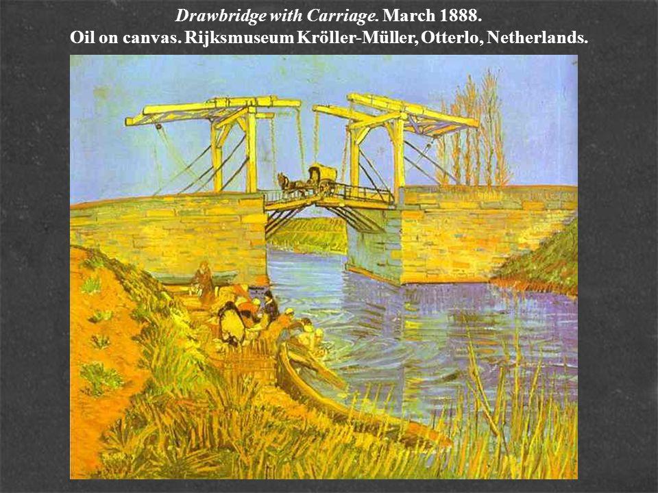 Drawbridge with Carriage. March 1888. Oil on canvas. Rijksmuseum Kröller-Müller, Otterlo, Netherlands.