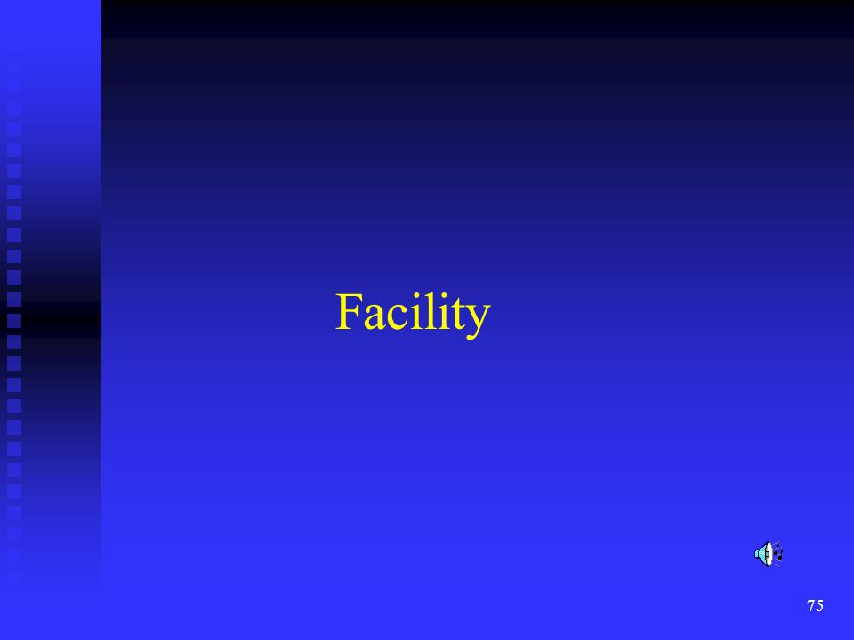 76 Facility Physical Security; Physical Security; 1)Protect perimeter access with fencing.