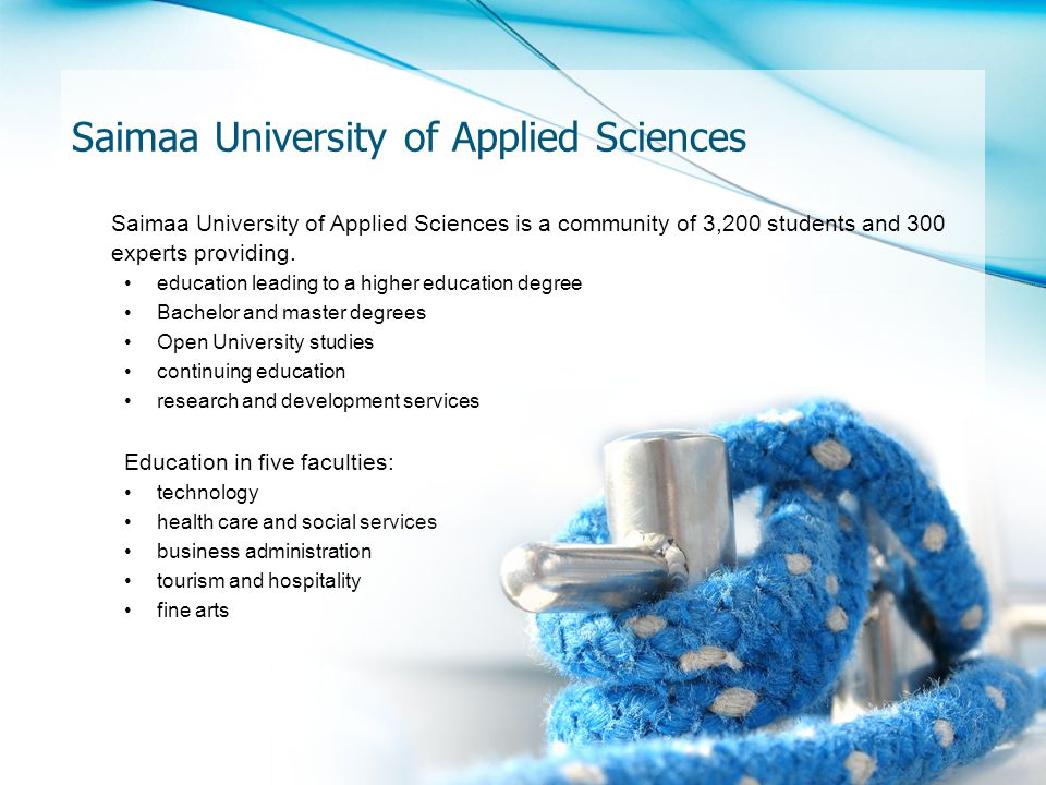 Saimaa University of Applied Sciences is a community of 3,200 students and 300 experts providing.
