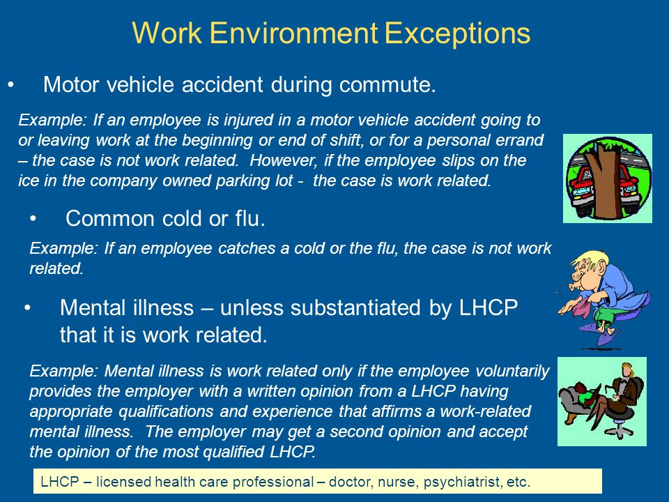 Work Environment Exceptions Motor vehicle accident during commute.