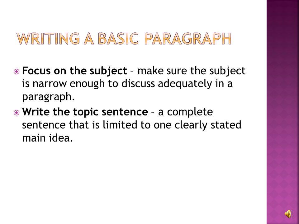 A group of sentences that develop a main idea.