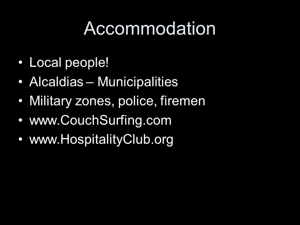 Accommodation Local people.